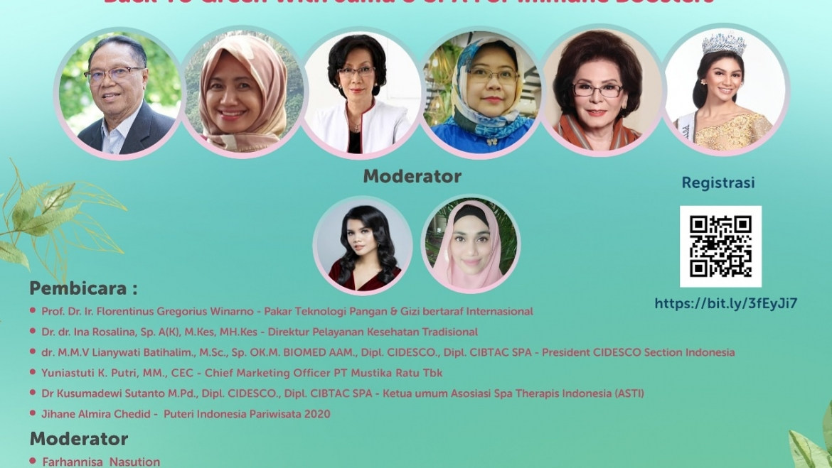 """WEBINAR ASTI – MUSTIKA RATU – CIDESCO SECTION INDONESIA """"Back to Green with Jamu & SPA for Immune Boosters"""""""